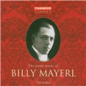 Musica per pianoforte - CD Audio di Billy Mayerl,Eric Parkin