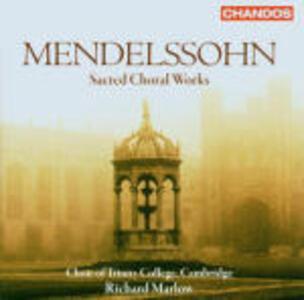 Musica sacra corale - CD Audio di Felix Mendelssohn-Bartholdy