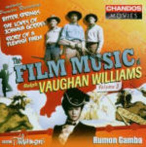 Film Music vol.3 - CD Audio di Ralph Vaughan Williams