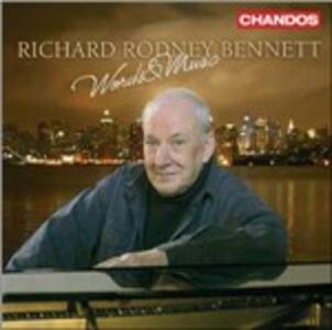 Words and Music - CD Audio di Richard Rodney Bennett