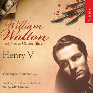 Henry V - CD Audio di Neville Marriner,William Walton,Academy of St. Martin in the Fields