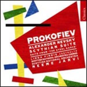 Scythian Suite - Suite da Le pas d'acier - Alexander Nevsky - CD Audio di Sergej Sergeevic Prokofiev,Neeme Järvi,Scottish National Orchestra