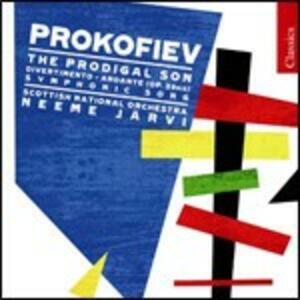 L'enfant prodigue - Andante op.29bis - Canto sinfonico op.57 - Divertimento op.43 - CD Audio di Sergej Sergeevic Prokofiev,Neeme Järvi,Scottish National Orchestra
