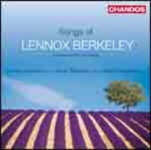 Lieder - CD Audio di Lennox Berkeley,James Gilchrist,Alison Nicholls,Anna Tilbrook
