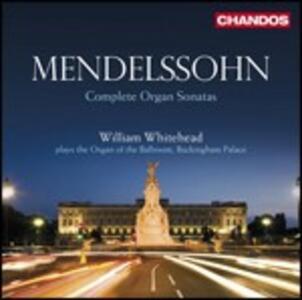 Sei Sonate per organo - CD Audio di Felix Mendelssohn-Bartholdy