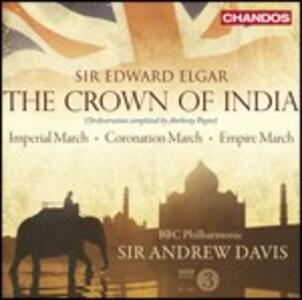 The Crown of India - CD Audio di Edward Elgar,Andrew Davis,Gerald Finley,Claire Shearer,BBC Philharmonic Orchestra