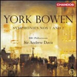 Sinfonie n.1, n.2 - CD Audio di Andrew Davis,BBC Philharmonic Orchestra,York Bowen