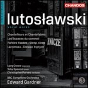 Opere vocali - CD Audio di Witold Lutoslawski