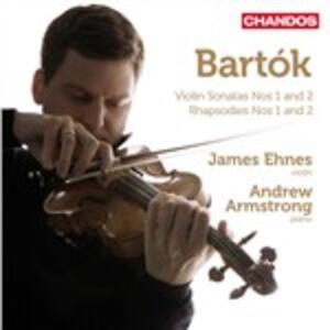 Musica per violino e pianoforte - CD Audio di Bela Bartok,James Ehnes