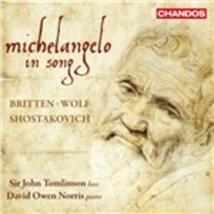 Michelangelo in Song - CD Audio di John Tomlinson