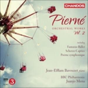 Integrale delle opere orchestrali vol.2 - CD Audio di BBC Philharmonic Orchestra,Jean-Efflam Bavouzet,Gabriel Pierné,Juanjo Mena