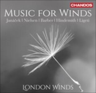 Composizioni per fiati - CD Audio di Paul Hindemith,Carl August Nielsen,Leos Janacek,György Ligeti,Samuel Barber,London Winds