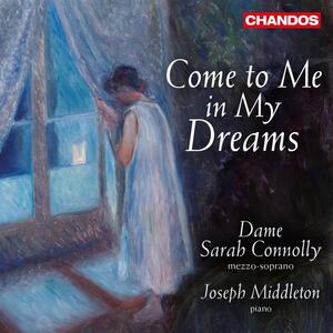 Come to Me in my Dreams - CD Audio di Sarah Connolly