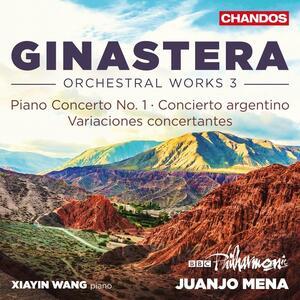 Musica orchestrale vol.3 - CD Audio di Alberto Ginastera,BBC Philharmonic Orchestra,Juanjo Mena