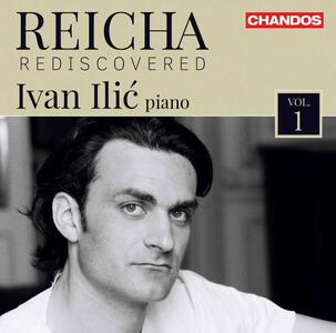 Rediscovered. Opere per Pianoforte - CD Audio di Antonin Reicha,Ivan Ilic
