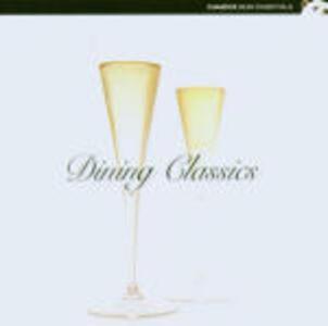 Dining Classics - CD Audio