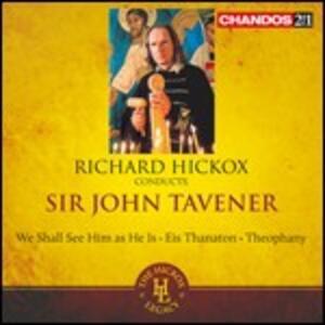 Musica sacra corale - CD Audio di John Tavener,Richard Hickox