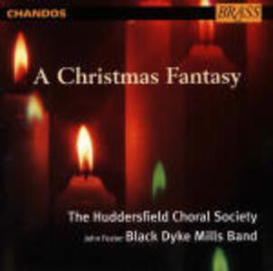 A Christmas Fantasy - CD Audio di John Foster Black Dyke Mills Band