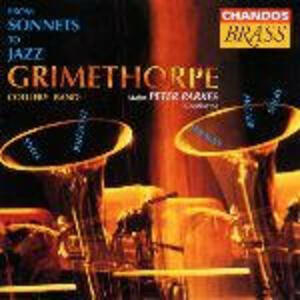 From Sonnets to Jazz - CD Audio di Grimethorpe Colliery Band