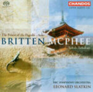 Prince of the Pagodas Suite / Tabuh Tabuhan - SuperAudio CD ibrido di Benjamin Britten,Colin McPhee