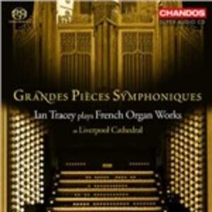 Grandes Pièces Symphoniques - SuperAudio CD ibrido di Ian Tracey