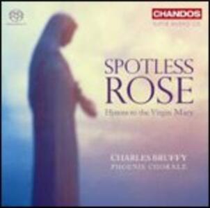 Spotless Rose. Inni alla Vergine Maria - SuperAudio CD ibrido di Phoenix Chorale