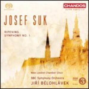 Sinfonia op.14 - Ripening op.34 - SuperAudio CD ibrido di Josef Suk,BBC Symphony Orchestra,Jiri Belohlavek