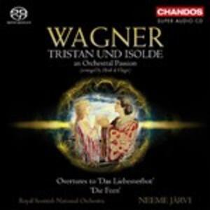 Brani orchestrali da Tristano e Isotta - SuperAudio CD ibrido di Richard Wagner,Neeme Järvi,Royal Scottish National Orchestra