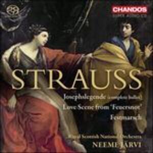 Josephlegende - Feuersnot - Festmarsch - SuperAudio CD ibrido di Richard Strauss,Neeme Järvi,Royal Scottish National Orchestra