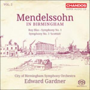 Mendelssohn in Birmingham - SuperAudio CD ibrido di Felix Mendelssohn-Bartholdy,City of Birmingham Symphony Orchestra,Edward Gardner