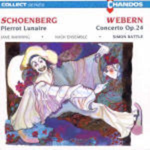 Pierrot Lunaire / Concerto op.24 - CD Audio di Arnold Schönberg,Anton Webern