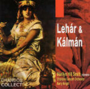 Lehàr e Kalman - CD Audio di Franz Lehàr,Emmerich Kalman,Marilyn Hill Smith