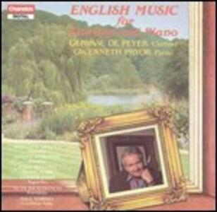 English Music for Clarinet and Piano - CD Audio di Gervase de Peyer,Gwenneth Pryor