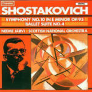 Sinfonia n.10 - Suite di balletto n.4 - CD Audio di Dmitri Shostakovich,Neeme Järvi,Royal Scottish National Orchestra