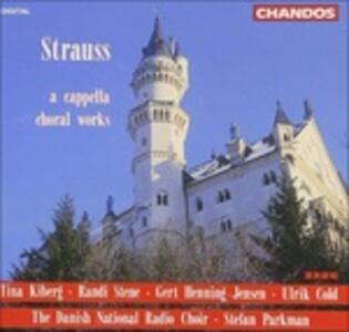 Composizioni a cappella - CD Audio di Richard Strauss