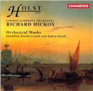 Opere orchestrali - CD Audio di Gustav Holst