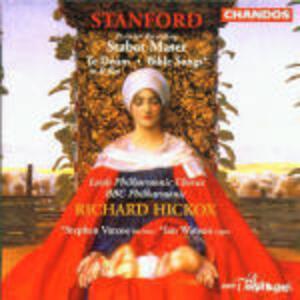 Stabat Mater - Te Deum - CD Audio di Richard Hickox,Sir Charles Villiers Stanford