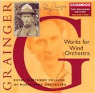 Opere per orchestra di fiati - CD Audio di Percy Grainger