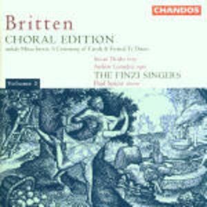 Choral Edition vol.2 - CD Audio di Benjamin Britten