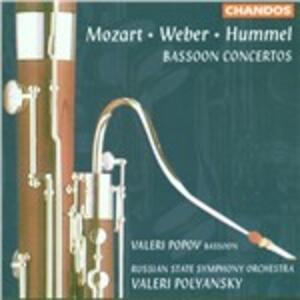 Concerti per fagotto - CD Audio di Wolfgang Amadeus Mozart,Carl Maria Von Weber,Johann Nepomuk Hummel