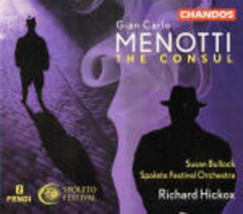 The Consul - CD Audio di Richard Hickox,Giancarlo Menotti