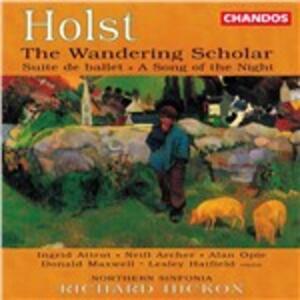 The Wandering Scholar - Suite de Ballet op.10 - A Song of the Night n.1 op.19 - CD Audio di Gustav Holst