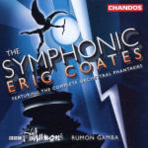 Musica sinfonica. Fantasie orchestrali - CD Audio di Eric Coates