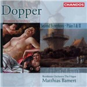 Second Symphony - Päân I - Päân II - CD Audio di Cornelius Dopper