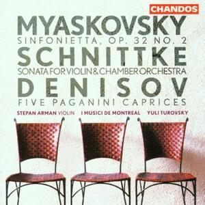 Sinfonietta op.32 - Sonata n.1 per violino e orchestra da camera - Cinque Capricci da Paganini - CD Audio di Alfred Schnittke,Nikolai Yakovlevich Myaskovsky,Edison Denisov