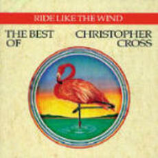 CD Ride Like the Wind. The Best of Christopher Cross Christopher Cross