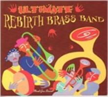 Ultimate - CD Audio di Rebirth Brass Band