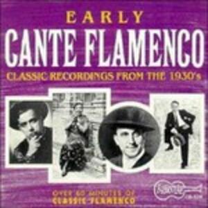 Early Cante Flamenco - CD Audio