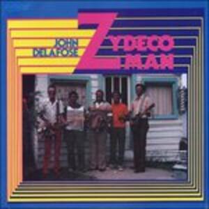 Zydeco Man - Vinile LP di John Delafose
