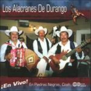 En Vivo! - CD Audio di Los Alacranes de Durango